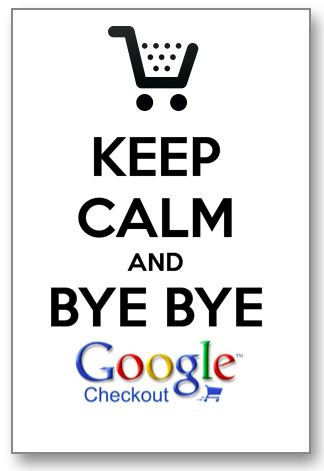 Farewell Google Checkout
